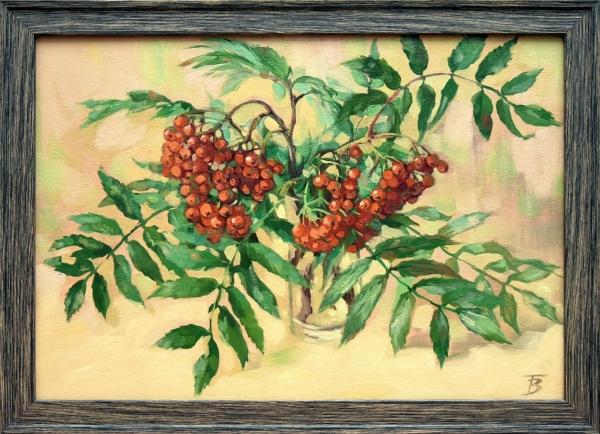 Картина «Рябина» - живопись, автор Татьяна Верховод, холст, масло, 30×40 см, 2018 год в раме